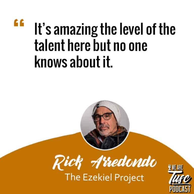 "Rick Arredondo with Quote ""It's amazing the level of the talent here but no one knows about it"""